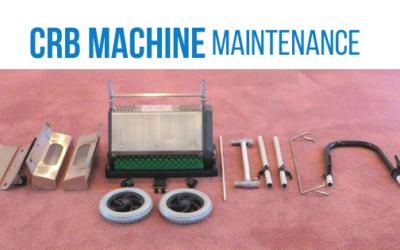 CRB Machine Maintenance