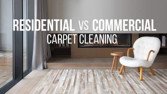 Residential vs Commercial Carpet Cleaning